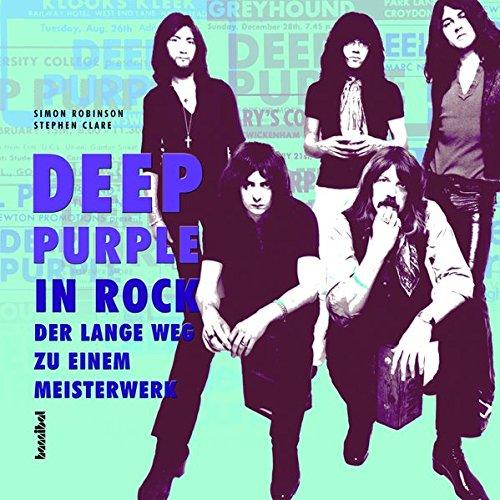 Deep Purple: In Rock - Der lan...