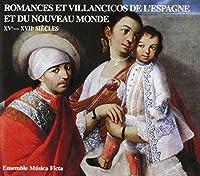 Romances Y Villancicos De Espana by Musica Ficta (2007-03-07)