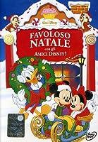 Favoloso Natale Con Gli Amici Disney! [Italian Edition]