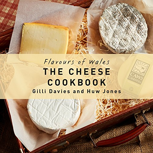 The Cheese Cookbook (Flavours ...