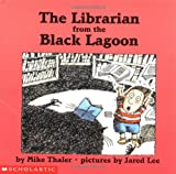 The Librarian from the Black Lagoon (Black Lagoon Adventures)