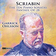 Scriabin: The Ten Piano Sonatas/Fantasy, Op. 28
