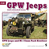 フォードGPW ディティール写真集(第2増補版) [R081]GPW Jeeps In Detail GPW Jeeps and M1 75mm Pack Howitzer