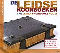 Various: Leiden Choirbooks Vol