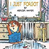 I Just Forgot (Little Critter)