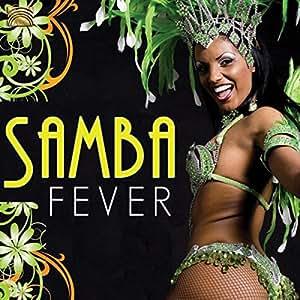 ブラジル~サンバ・フィーヴァー SAMBA FEVER [輸入盤]
