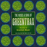 The Music and Song of Greentrax (2-CD Set)