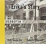 Erika's Story by Ruth Vander Zee(2013-08-13)