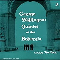 Quintet at the Cafe Bohemia by GEORGE WALLINGTON (2015-09-30)