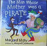 The Man Whose Mother Was a Pirate (Viking Kestrel picture books)