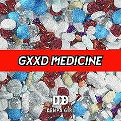 電波少女「GXXD MEDICINE」のジャケット画像