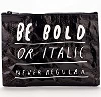 Be Bold Or Italic Never RegularジッパーポーチbyブルーQ byブルーQ