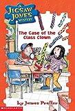 The Case of the Class Clown (Jigsaw Jones Mystery)