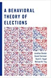 Behavioral Theory of Elections
