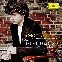 Chopin: Preludes by Rafal Blechacz (2008-08-03)