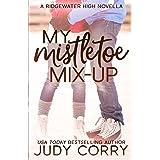 My Mistletoe Mix-Up: 5
