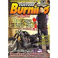 CUSTOM Burning (カスタムバーニング) 2009年 04月号 [雑誌]
