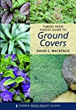 Timber Press Pocket Guide to Ground Covers (Timber Press Pocket Guides) 画像