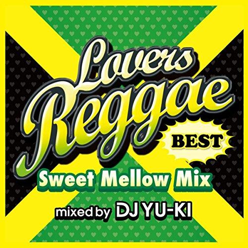 LOVERS REGGAE BEST -SWEET MELL...