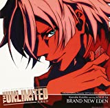 THE UNLIMITED 兵部京介 Character SINGLE BRAND NEW EDEN