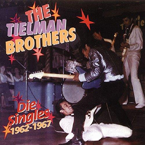 SINGLES 1962-67 - THE TIELMAN BROTHERS