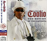 Return of the Gangsta by Coolio (2006-10-23)