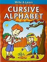 Cursive Alphabets (Write & Learn)