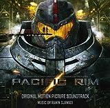 Pacific Rim Original Motion Picture Soundtrack