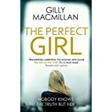 The Perfect Girl: The gripping thriller from the Richard & Judy bestselling author of THE NANNY