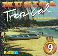 Musica Tropical De Colombia 9
