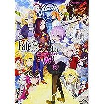 Fate/Grand Order アンソロジーコミック STAR(6) (星海社COMICS)