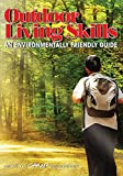 アウトドア用品 Outdoor Living Skills: An Environmentally Friendly Guide (English Edition)