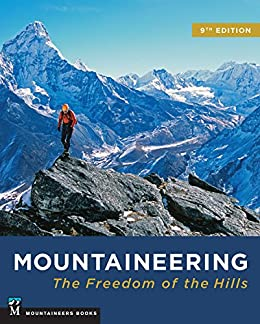 Mountaineering: Freedom of the Hills by [The Mountaineers]