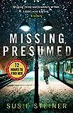 A Missing, Presumed (A Manon Bradshaw Thriller)