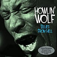 Blues From Hell by Howlin Wolf