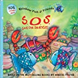 S.O.s Save Our Shortcut! (Rainbow Fish and Friends)