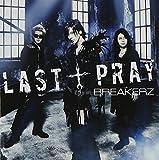LAST † PRAY/絶対!I LOVE YOU