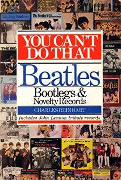 You Can't Do That: Beatles Bootlegs and Novelty Records
