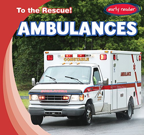 Ambulances (To the Rescue!)