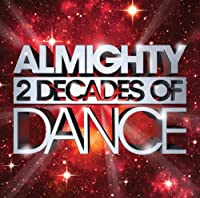 Almighty 2 Decades of Dance