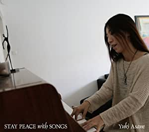 STAY PEACE with SONGS
