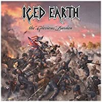 The Glorious Burden by Iced Earth (2004-01-12)