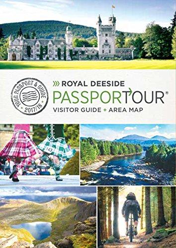 Royal Deeside PassporTour: Travel Guide,and map for Royal Deeside, Cairngorm National Park , Aberdeenshire, Scotland (2017/18) (English Edition)