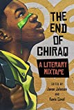 The End of Chiraq: A Literary Mixtape (Second to None: Chicago Stories)