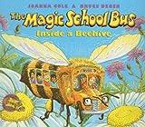 Inside a Beehive (Magic School Bus (Pb))
