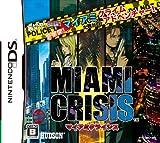 「マイアミクライシス (MIAMI CRISIS) 」の画像