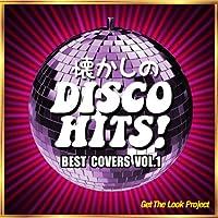懐かしのディスコ・ヒッツ!Best Covers Vol.1