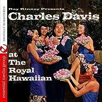 Ray Kinney Presents Charles K. L. Davis at the Roy