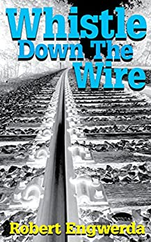 Whistle Down The Wire (A Mitchell Mystery Book 2) by [Engwerda, Robert]