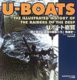 Uボート総覧―図で見る「深淵の刺客たち」発達史